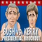 Bush gegen Kerry -  Berühmtheiten Spiel