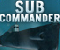 Sub Commander -  Aktion Spiel