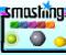 Smashing -  Arkade Spiel